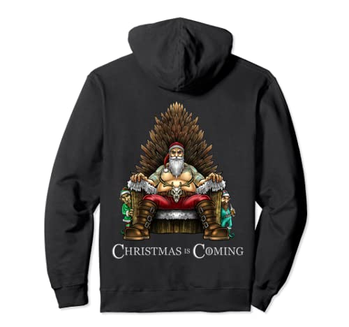 Christmas Is Coming Santa Sitting On Throne Funny Christmas Pullover Hoodie