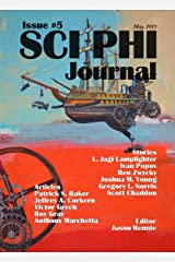 Sci Phi Journal Issue #5, May 2015: The Journal of Science Fiction and Philosophy Kindle Edition