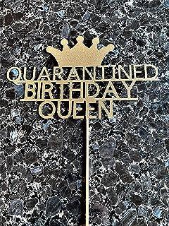 Quarantined Birthday Queen Cake Topper, Glitter Gold