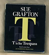 By Sue Grafton: T Is For Trespass (Kinsey Millhone) [Audiobook]