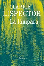 La lámpara (Biblioteca Clarice Lispector nº 11) (Spanish Edition)