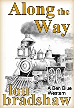 Along the Way (Ben Blue Book 13)