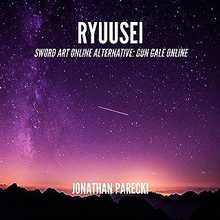 "Ryuusei (From ""Sword Art Online Alternative: Gun Gale Online"")"