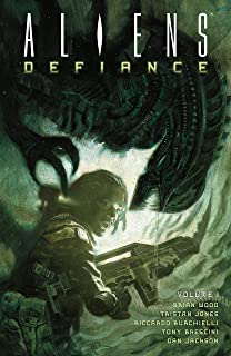 Aliens: Defiance Volume 1
