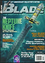 Blade : Did Knife Relic belong to Davy Crockett; Dynamite Damscus; Cooper's Hawk; The Knife John Wilcox Carries; Hone Zone requires Premium Diamond Coated Sharpeners; 45 Different Knives and Makers;