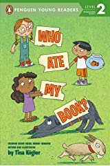 Who Ate My Book? (Penguin Young Readers, Level 2) Kindle Edition