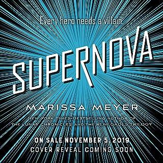 Supernova: Renegades Series, Book 3