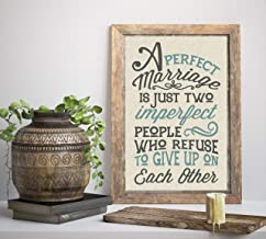 A Perfect Marriage is Just Two Imperfect People Who Refuse to Give Up on Each Other Canvas Print