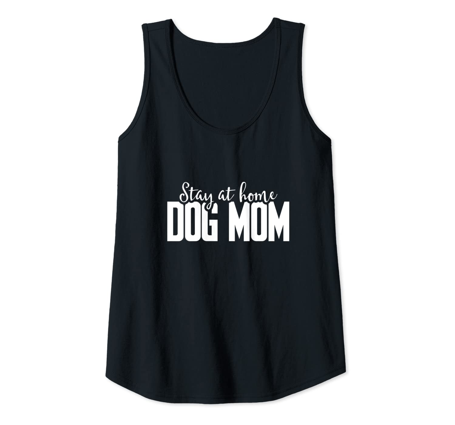 Womens Stay At Home Dog Mom Tank Top