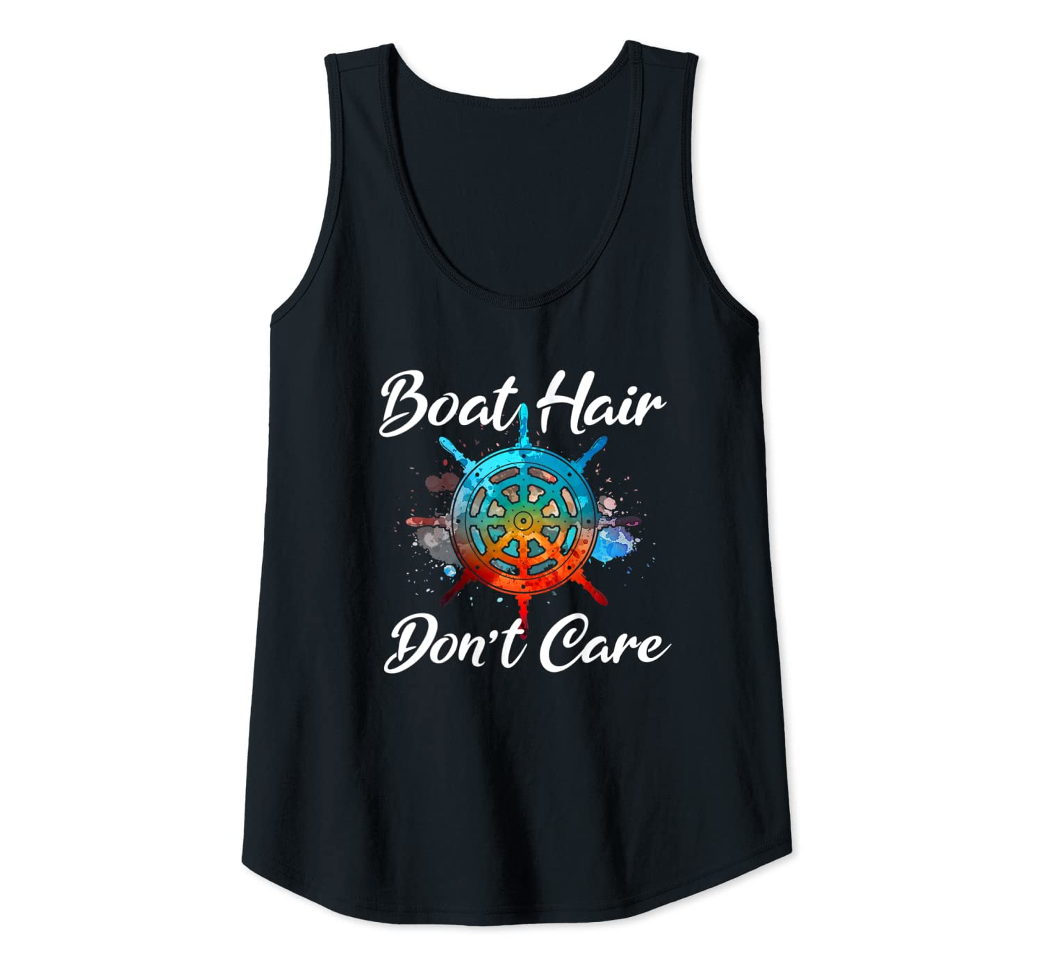 Womens BOAT HAIR DONT CARE Ship Wheel Funny Beach Diving Lover Gift Tank Top