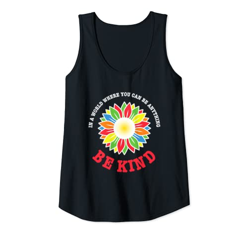 Womens In A World Where You Can Be Anything Be Kind Tank Top