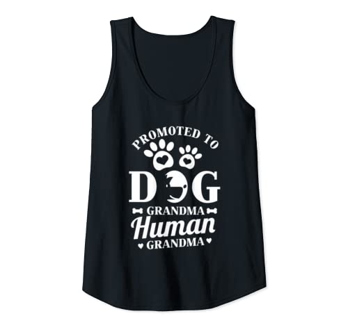 Womens Promoted From Dog Grandma To Human Grandma | Gift Tank Top