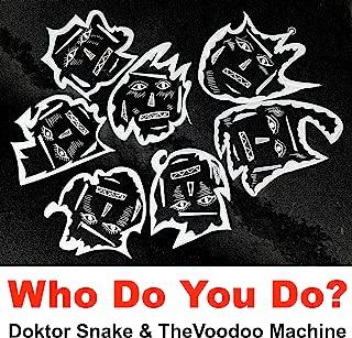 Who Do You Do?