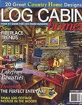 Log Cabin Homes Magazine November 2016
