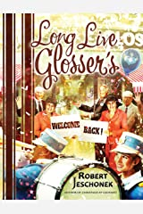 Long Live Glosser's: A Department Store History Kindle Edition