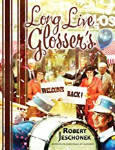 Long Live Glosser's: A Department Store History