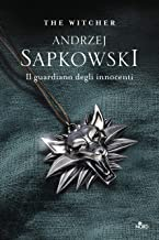 Permalink to Il guardiano degli innocenti. The Witcher: 1 PDF