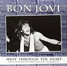 Shot Through The Heart - Live In Cleveland, Oh, March 17Th 1984 - Fm Broadcast [Vinilo]