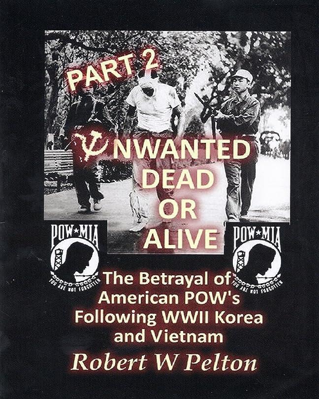リダクター診断する突然のUnwanted Dead Or Alive  Part 2 (Unwantedf Dead Or Alive) (English Edition)