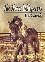 The Horse Whisperers from Anaconda