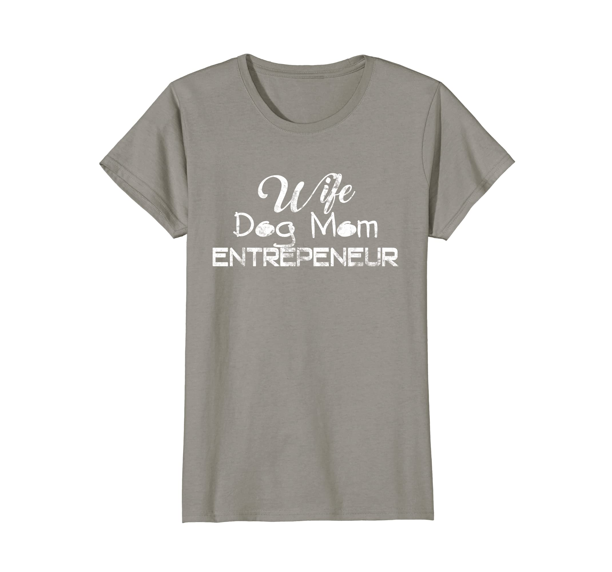 Womens Wife Dog Mom Entrepeneur Shirt Woman Girl Boss Puppy Lover-TH