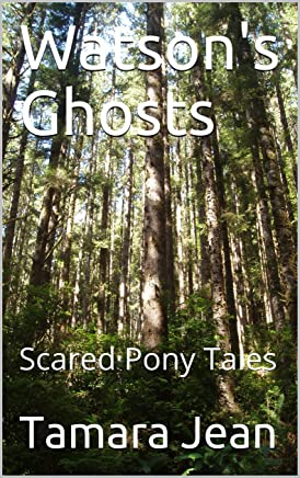 Watson's Ghosts: Scared Pony Tales