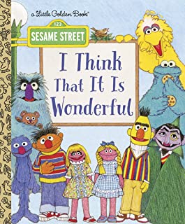 I Think That It Is Wonderful: Sesame Street