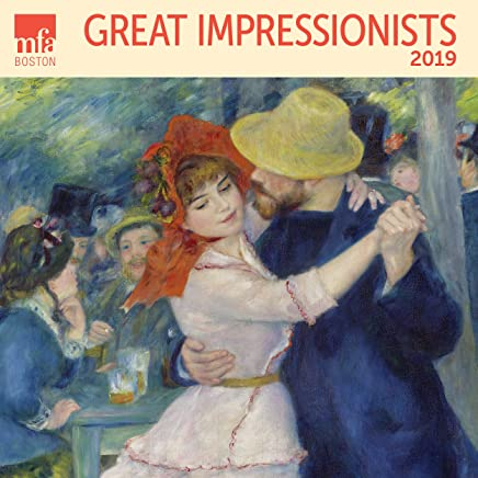 Great Impressionists MFA, Boston Wall Calendar 2019 Monthly January-December 12 x