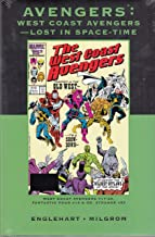 West Coast Avengers: Lost in Space-Time (Marvel Premire Classic Vol 86 DM Ed)