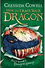 How to Train Your Dragon: How to Break a Dragon's Heart: Book 8 Kindle Edition