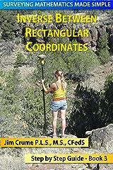 Inverse Between Rectangular Coordinates (Surveying Mathematics Made Simple Book 3) Kindle Edition