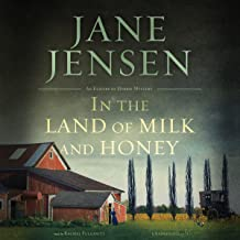 In the Land of Milk and Honey: The Elizabeth Harris Series, Book 2