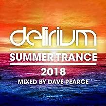 dave pearce delirium summer trance 2018