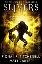 Slivers (The Prospero Chronicles Book 3)