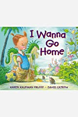 I Wanna Go Home Kindle Edition