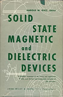Solid State Magnetic and Dielectric Devices