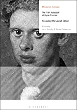 The Fifth Notebook of Dylan Thomas: Annotated Manuscript Edition (Modernist Archives)