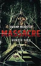 Swamp Monster Masacre