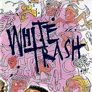 Po' White Trash