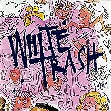 Best white trash music Reviews