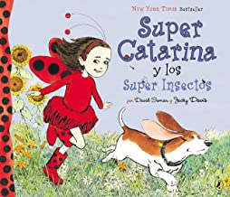 Super Catarina Y Los Super Insectos (Ladybug Girl) (Spanish Edition)