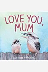 Love You, Mum Kindle Edition