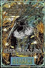Seven Deadly Sins, A YA Anthology: Avarice