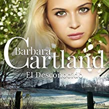 El Desconocido: La Colección Eterna de Barbara Cartland 38