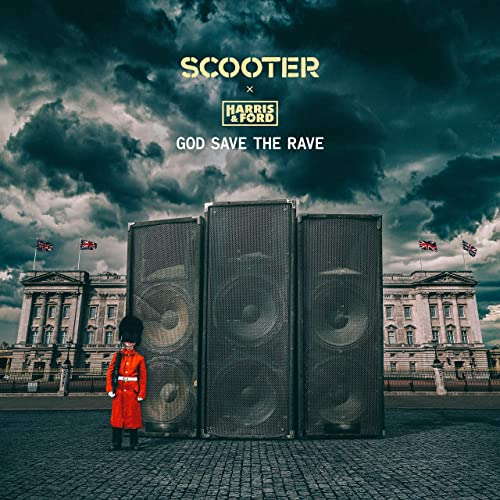 Scooter x Harris & Ford - God Save The Rave