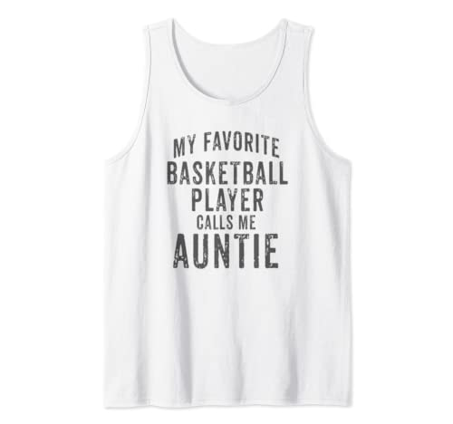 My Favorite Basketball Player Calls Me Auntie Vintage Design Tank Top