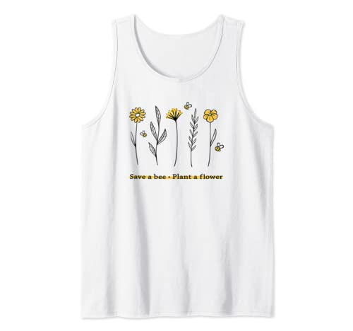 Save A Bee Plant A Flower Shirt Flowers Gardening Bee Lovers Tank Top