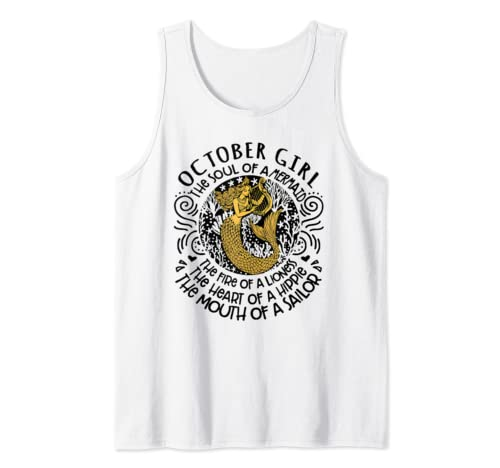 51bc01f0 October girl The Soul Of A Mermaid funny birthday Shirt Tank Top