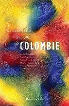 Nouvelles de Colombie: Récits de voyage (Miniatures) (French Edition)