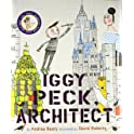 Iggy Peck Architect (Hardcover)